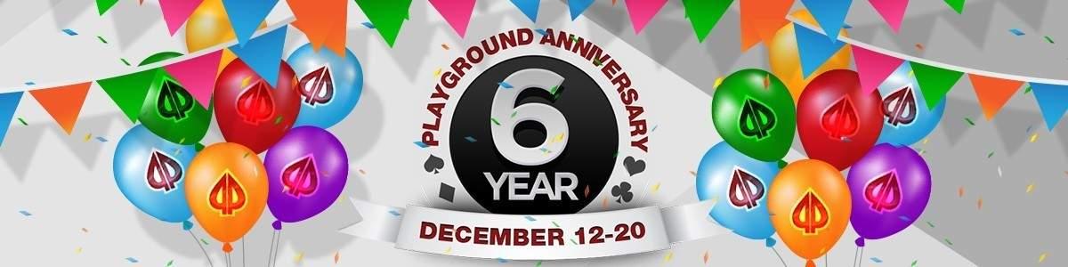 Playground Poker 6th Anniversary