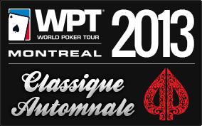 Classique Automnale Playground Poker 2013 avec le WPT Montréal