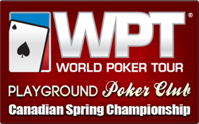 Classique Printanière Playground Poker 2013 avec le WPT Championnat Canadien Printanier