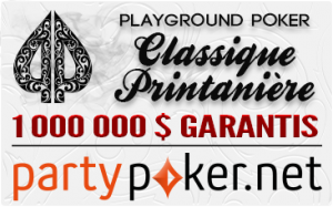 Classique Printanière Playground Poker 2014 avec le Championnat Canadien Printanier du WPT