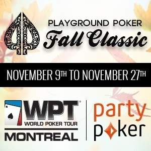 2014 Playground Poker Fall Classic including the WPT Montreal