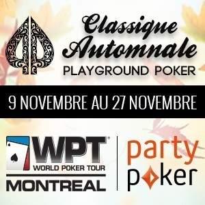 Classique Automnale Playground Poker 2014 avec le WPT Montréal