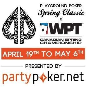 Playground Poker Spring Classic featuring the partypoker.net WPT Canadian Spring Championship